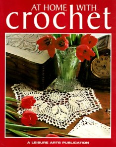 At Home With Crochet (Crochet Collection Series)
